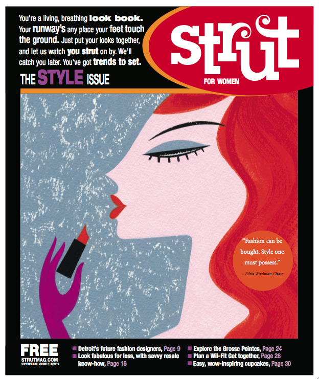 Strut magazine. A women's magazine for Detroit creatives I helped develop, launch and edit.